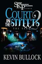 Court in the Streets 2
