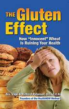"""The Gluten Effect:  How """"Innocent"""" Wheat Is Ruining Your Health"""