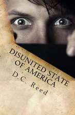 Disunited State of America:  A Charles Reynolds Novel
