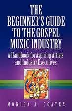 The Beginner's Guide to the Gospel Music Industry