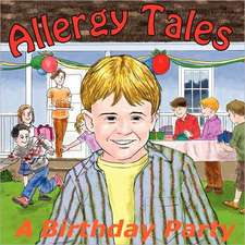 Allergy Tales:  A Birthday Party