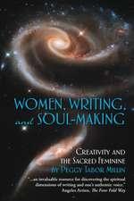 Women, Writing, and Soul-Making