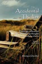 The Accidental Thinker