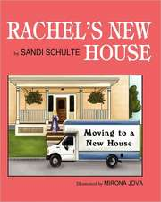Rachel's New House:  Moving to a New House