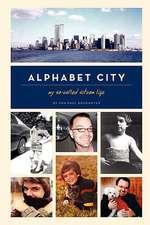 Alphabet City:  My So-Called Sitcom Life
