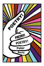 Poetry! Poetry! Poetry!