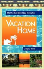 What You Must Know about Buying Your Vacation Home