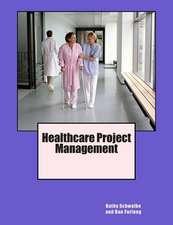 Healthcare Project Management