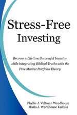 Stress-Free Investing