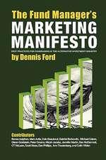 The Fund Manager's Marketing Manifesto