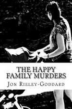 The Happy Family Murders