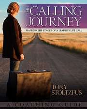 The Calling Journey:  A Coaching Guide
