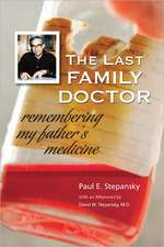 The Last Family Doctor