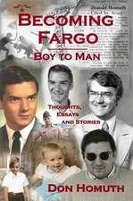 Becoming Fargo