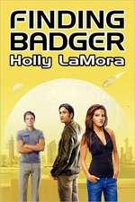 Finding Badger:  Book 4