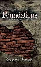 Foundations:  The Building Blocks of Faith