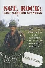 Sgt. Rock:  The Last Warrior Standing