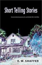 Short Telling Stories: Imaginative Accounts of a Rural Family's Life in the Fifties