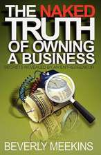 The Naked Truth of Owning a Business