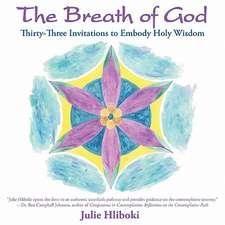 The Breath of God:  Thirty-Three Invitations to Embody Holy Wisdom