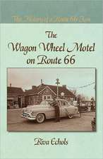 The Wagon Wheel Motel on Route 66