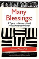 Many Blessings:  A Tapestry of Accomplished African American Women