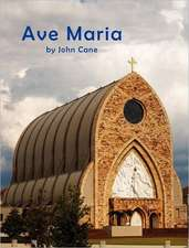 Ave Maria:  Portraits of a Work in Progress