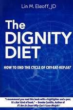 The Dignity Diet