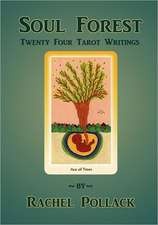 Soul Forest Twenty Four Tarot Writings:  Your Friend for Life