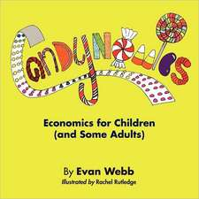 Candynomics:  Economics for Children (and Some Adults)