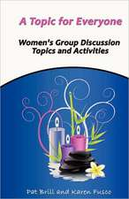 A Topic for Everyone:  Women's Group Discussion Topics and Activities