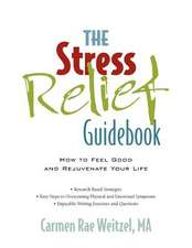 The Stress Relief Guidebook