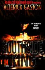Southside King:  The Sevenlings