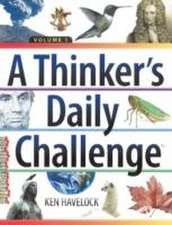 A Thinker's Daily Challenge: Volume 1