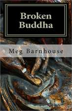 Broken Buddha:  Preserving the Legacy of a California Treasure