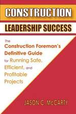 Construction Leadership Success