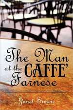 The Man at the Caffe Farnese:  Finding Direction in Our Travels with God