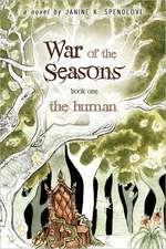 War of the Seasons:  The Human