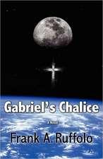 Gabriel's Chalice