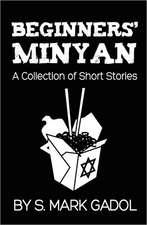 Beginners' Minyan:  A Collection of Short Stories