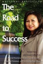 The Road to Succes