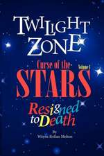 Twilight Zone Curse of the Stars Volume 1 Resigned to Death:  An Introduction to Dvarsh