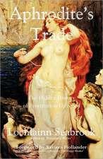 Aphrodite's Trade