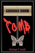 Garbage Room Tomb