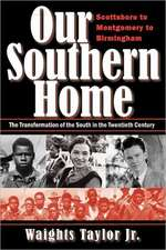 Our Southern Home-Scottsboro to Montgomery to Birmingham