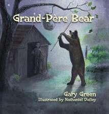 Grand-Pere Bear