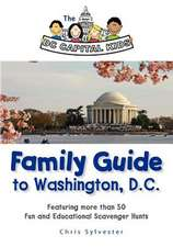 The DC Capital Kids Family Guide to Washington, DC