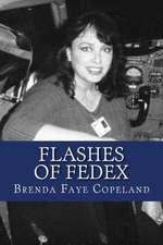 Flashes of Fedex