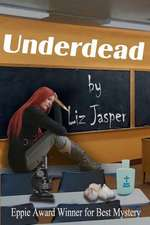 Underdead:  A Memoir
