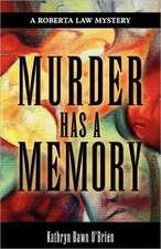 Murder Has a Memory